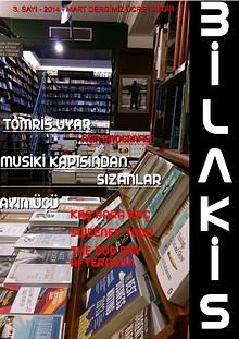 Bilakis Dergisi mart sayısı