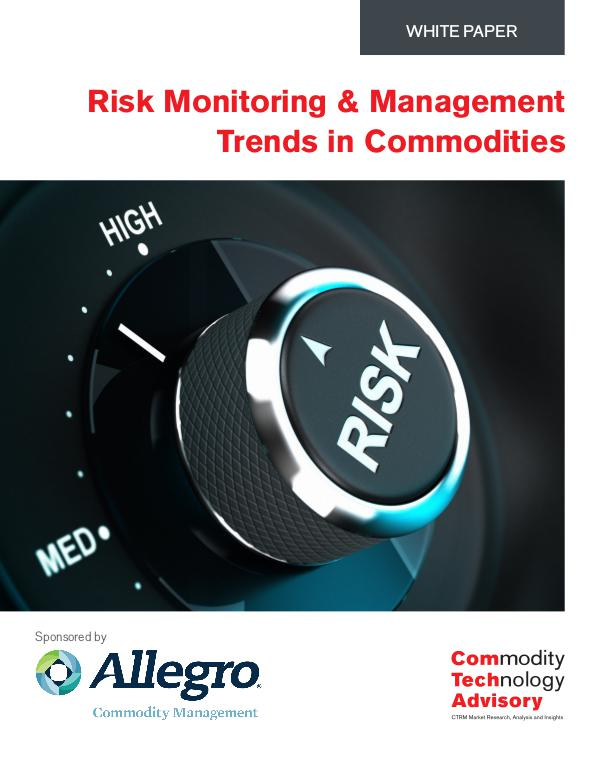 White Papers Risk Monitoring and Management Trends In Commoditi