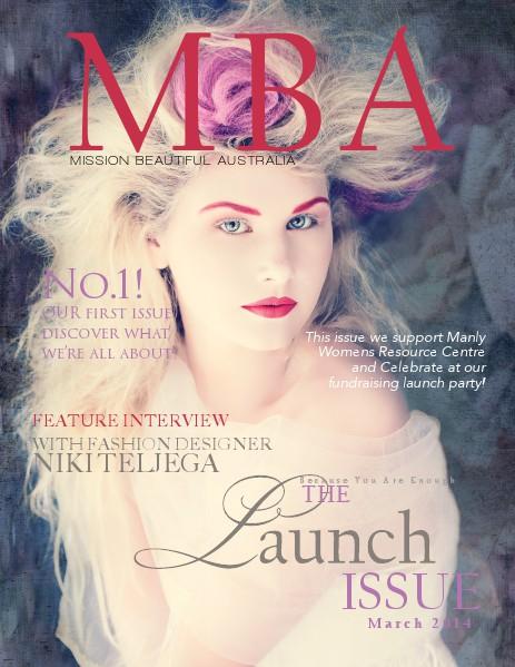 Mission Beautiful Australia {MBA} Magazine MBA Issue 1 March. 2014