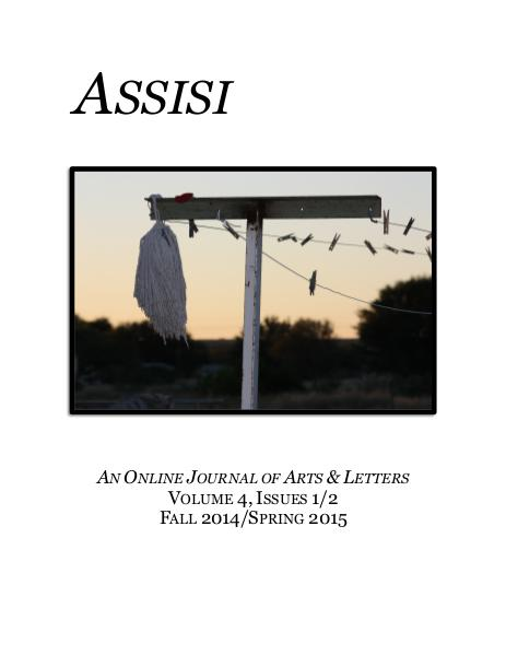 Assisi: An Online Journal of Arts & Letters Volume 4, Issues 1 & 2