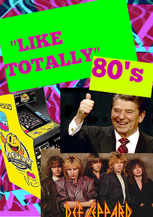 """Like Totally"" 80's"