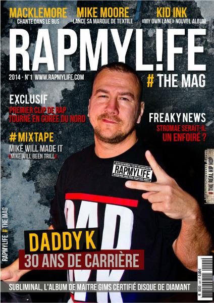 RAPMYL!FE # THE MAG RAPMYL!FE THE MAG N°1 2014