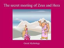 The secret meeting of Zeus and Hera
