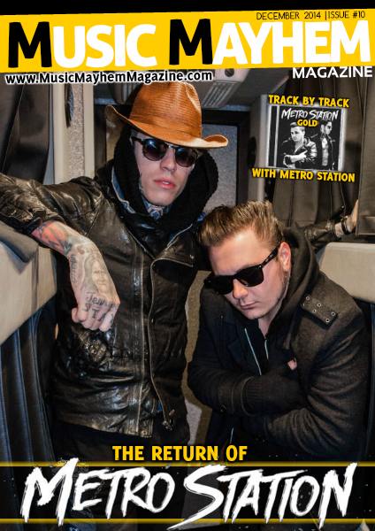 December 2014: ISSUE #10 (METRO STATION IS BACK)