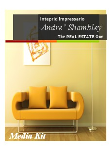 The REAL ESTATE One Introducing Andre L Shambley Jan. 2014