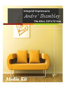 The REAL ESTATE One Introducing Andre L Shambley