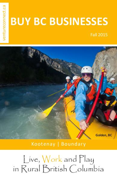 BUY BC BUSINESSES Business Buyer's Guide Kootenay Boundary Regions Fall 2015