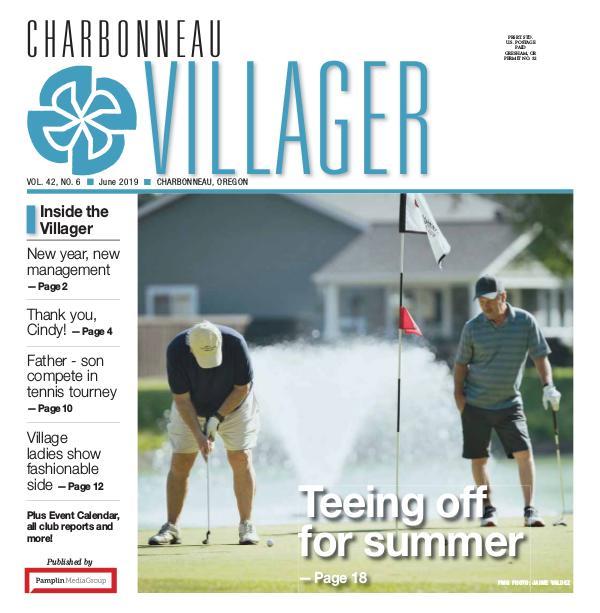 The Charbonneau Villager Newspaper 2019 June issue Villager newspaper