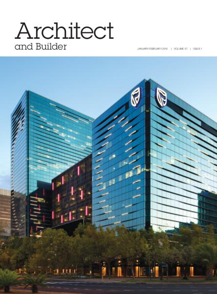 Architect and Builder Magazine South Africa January/February 2016