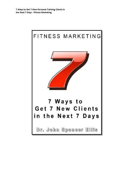 7 Ways to Get 7  New Personal Training Clients in the Next 7 Days - Fitness Marketing 1