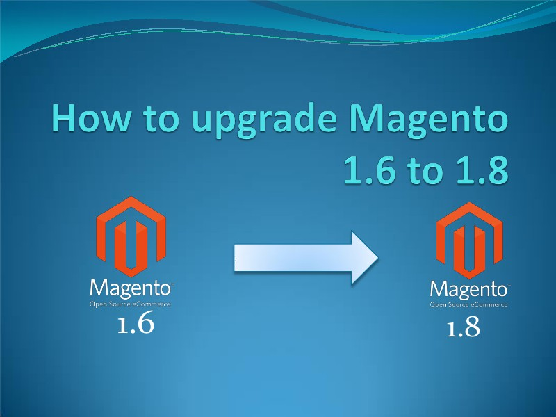 Cart2Cart Migration Service Upgrade Magento 1.6 to 1.8 at Ease