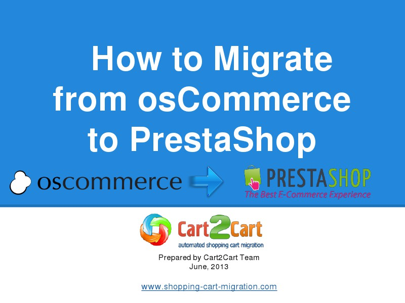 Cart2Cart Migration Service How to Change osCommerce to PrestaShop Easily