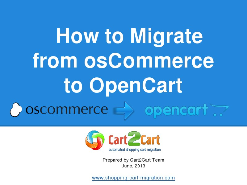 Cart2Cart Migration Service osCommerce to OpenCart Switch as Easy as Winking