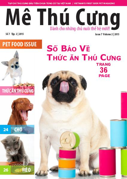 Mê Thú Cưng - Issue 7 - The Pet Food Issue in Vietnam Số 7, Tập 2 | Issue 7, Volume 2 | 2015