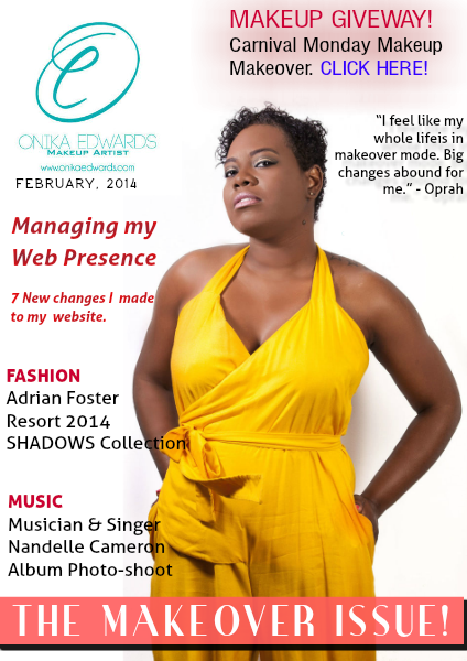 THE MAKEOVER ISSUE! Feb, 2014