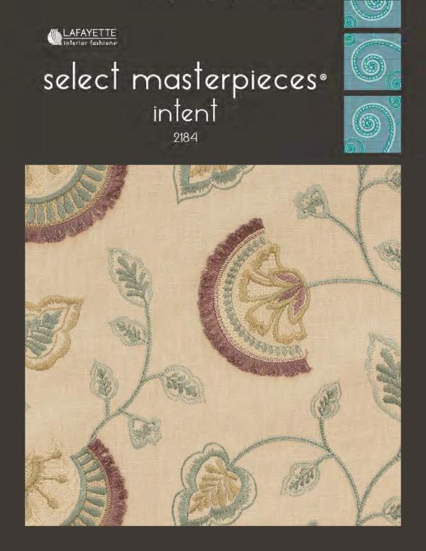 Select Masterpieces Fabric Collections by Lafayette Interior Fashions Book 2184, Intent
