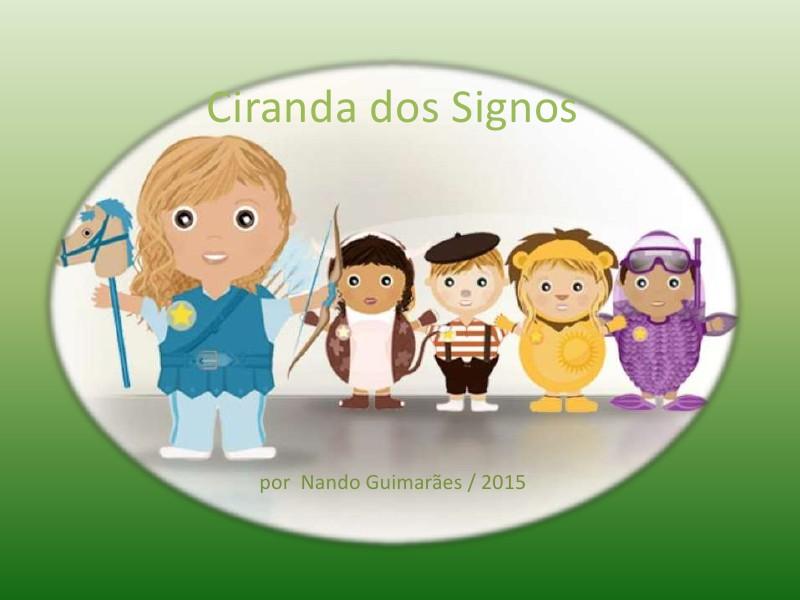 Ciranda dos SIgnos - I - Ciranda dos Signos