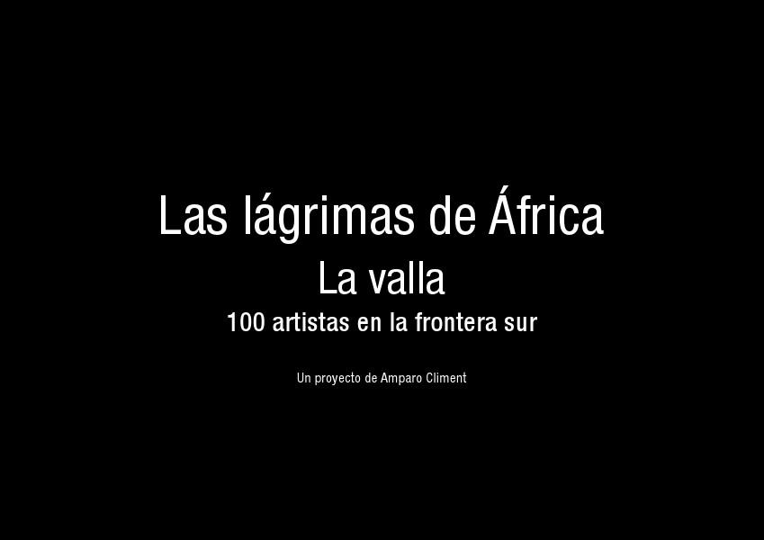 La Valla. 100 artistas en la frontera sur. Octubre 2014