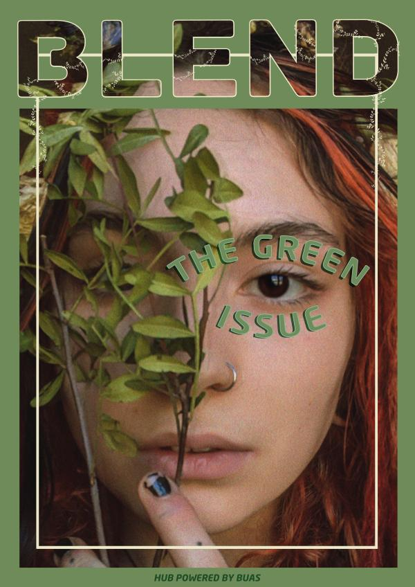 BLEND The Green Issue The Green Issue