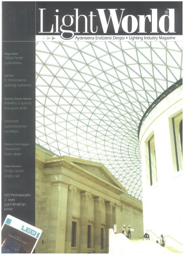 LightWorld Aydınlatma Endustrisi Dergisi / SAYI 11