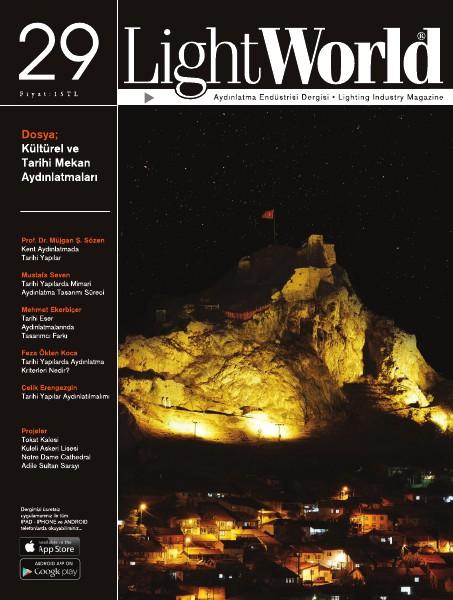 LightWorld SAYI 29 / KÜLTÜREL VE TARİHİ MEKAN AYDINLATMALARI