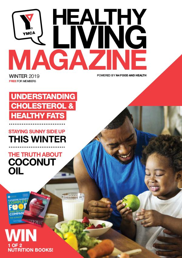 YMCA Healthy Living Magazine, powered by n4 food and health Winter 2019
