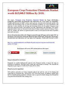 European Crop Protection Chemicals Market worth $15,848.5 Million By 2018.