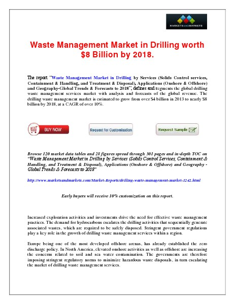 Drilling Waste Management Market would be worth $8 Billion by 2018. May 2014