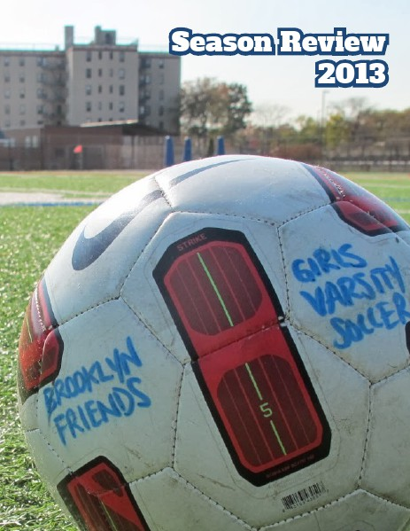 BFS Soccer GVS 2013 Season Review