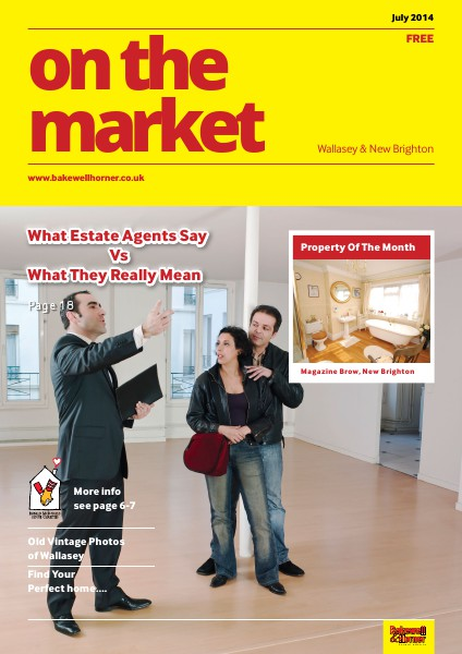 On The Market - Wirral's No1 Property Magazine July 2014 Edition