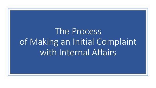 Internal Affairs Investigative Process Internal Affairs Investigative Process