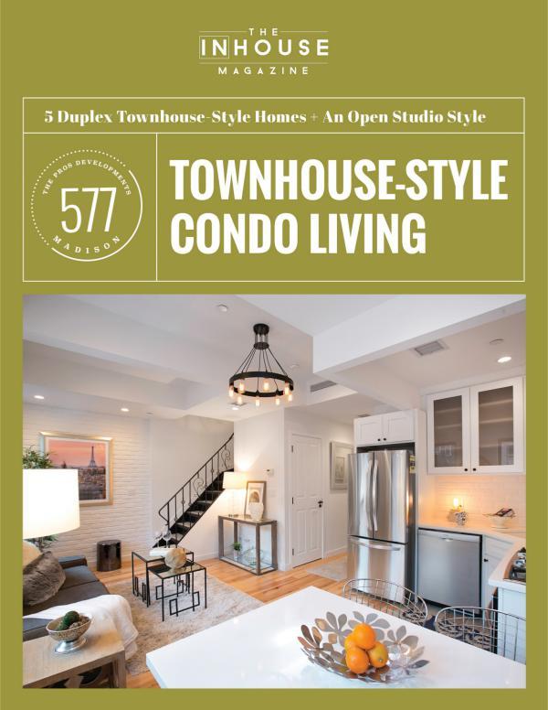 577 Madison. 6 Townhouse Style Condos