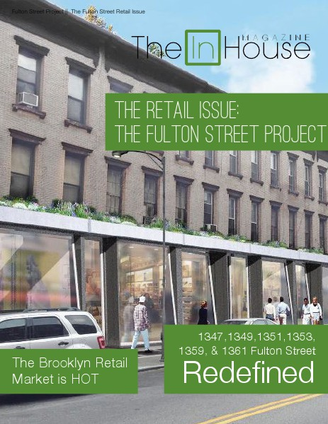 The InHouse Magazine The Fulton Street Project