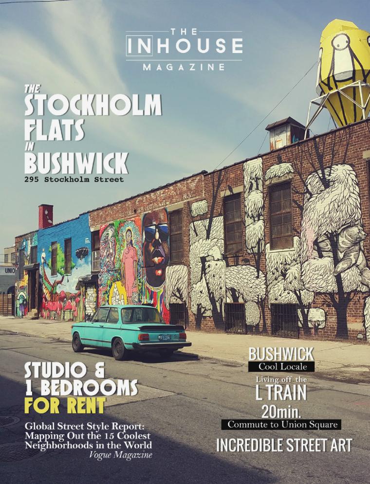 The InHouse Magazine Stockholm Flats in Bushwick || 295 Stockholm