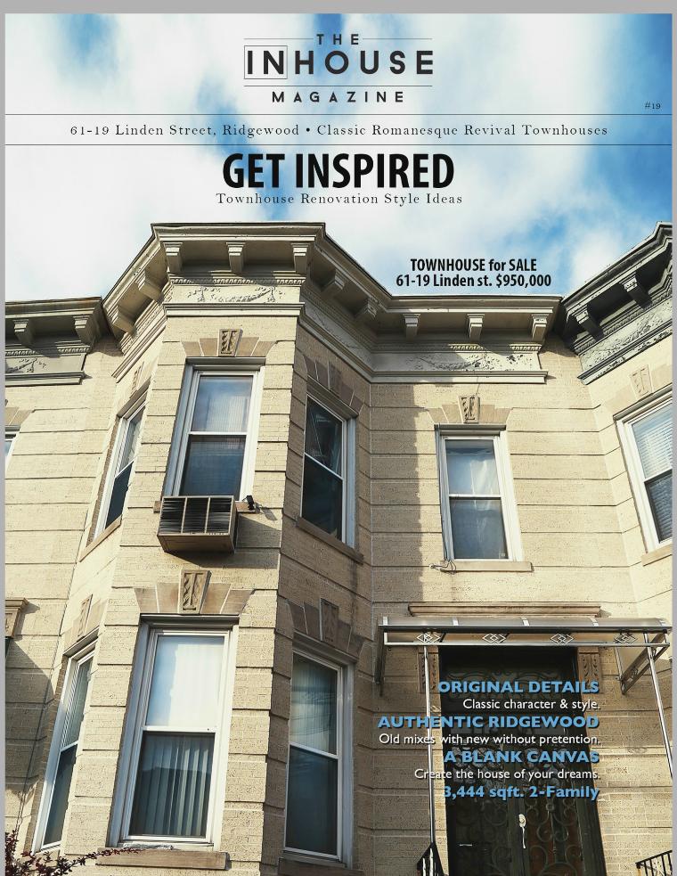 The InHouse Magazine Get Inspired || 61-19 Linden St.