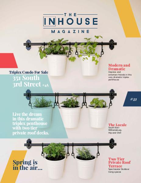 The InHouse Magazine A Gardener's Dream || 351 S.3rd St.