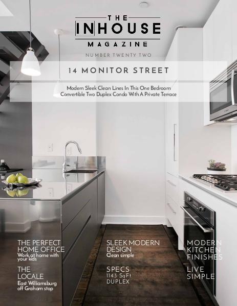 The InHouse Magazine Modern and Sleek || 14 Monitor St.