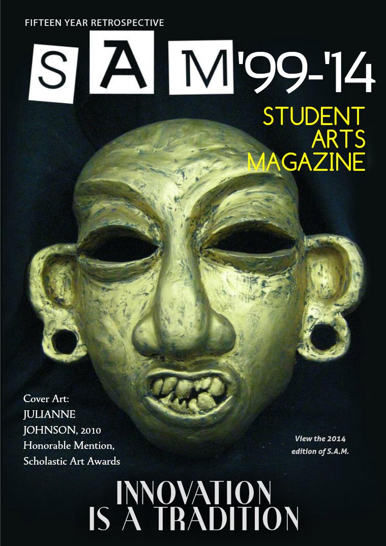 Abington High School Student Arts Magazine Fifteen Year Retrospective 1999-2014