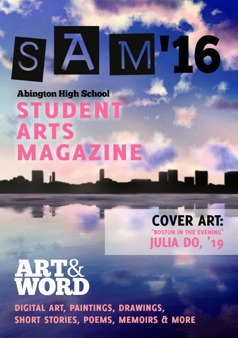 Abington High School Student Arts Magazine 2015-2016