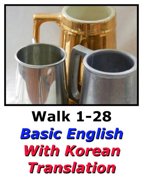 Learn English Here with Korean Translation-Walk 1 #1-28