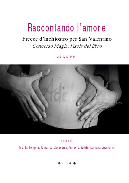 Raccontando l'amore - antologia AA.VV. (march 2014)