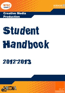 BTEC First in Creative Media Production student handbook Sep. 2012