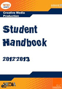 BTEC First in Creative Media Production student handbook