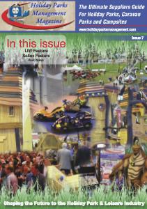 Holiday Parks Management Magazine Holiday Parks Management Magazine Issue 7