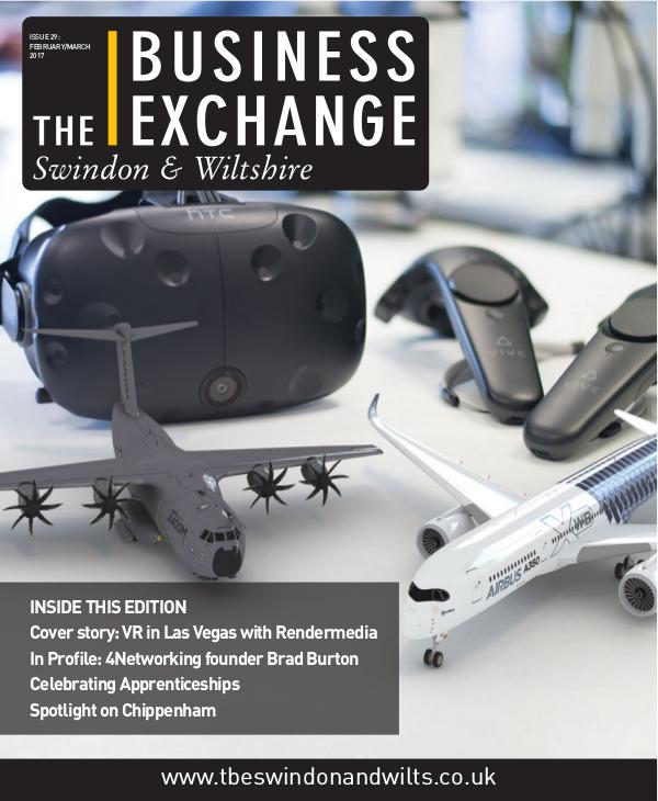 The Business Exchange Swindon & Wiltshire Edition 29: Feb/March 2017