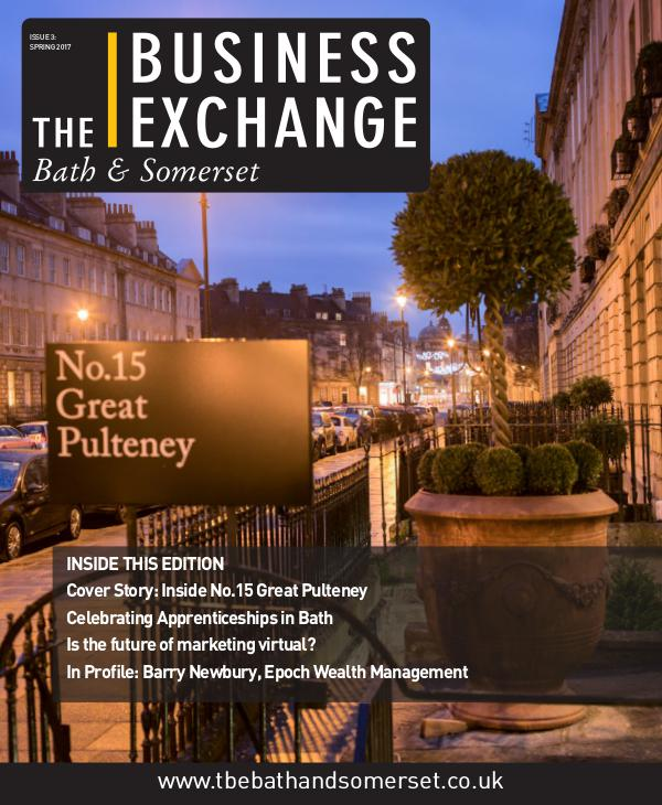 The Business Exchange Bath & Somerset Issue 3: Spring 2017