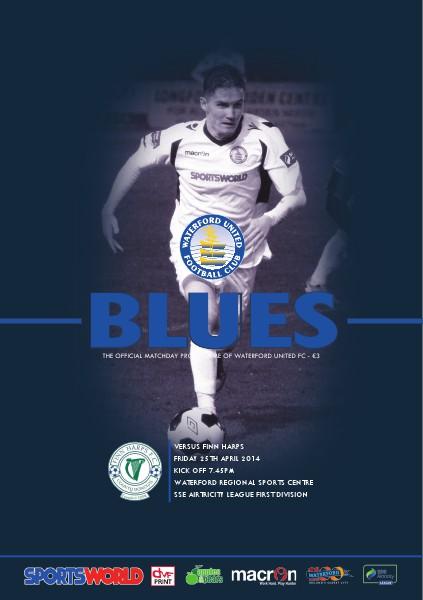 Blues - Waterford United FC Programme v Finn Harps Friday 25th April 2014