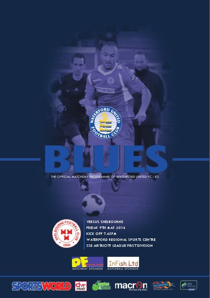Blues - Waterford United FC Programme v Shelbourne Friday 9th May 2014