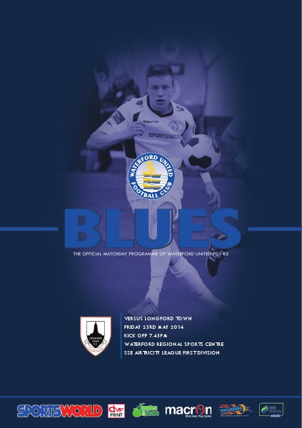 Blues - Waterford United FC Programme v Longford Town Friday 23rd May 2014
