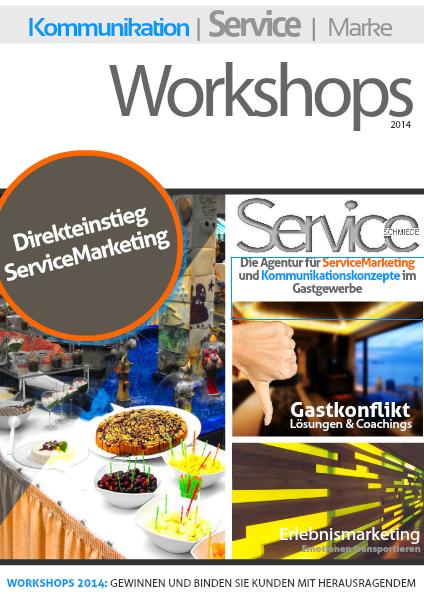 Workshops Service Schmiede March 2014